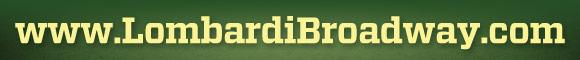 www.LombardiBroadway.com