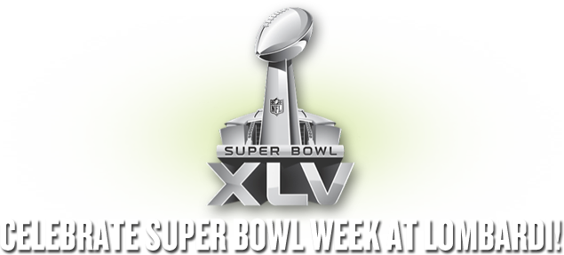 Celebrate Super Bowl Week at LOMBARDI!